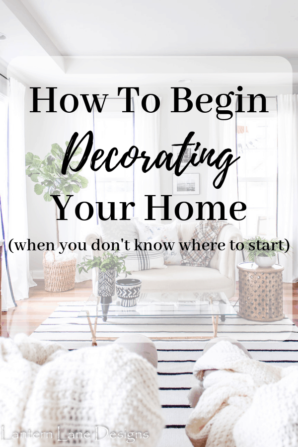 How To Begin Decorating Your Home