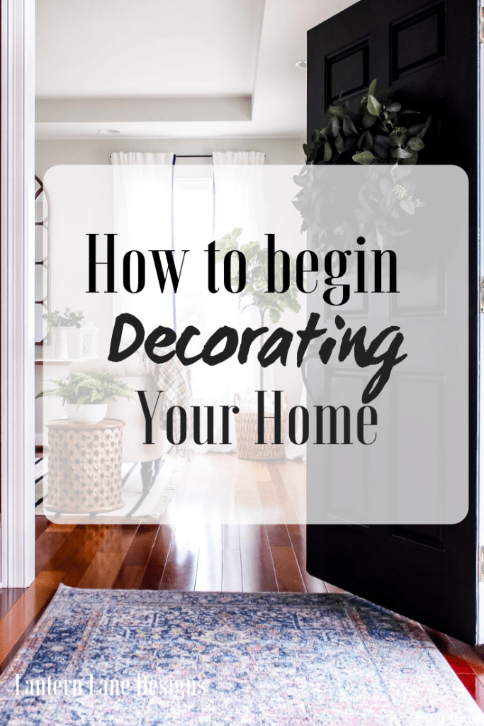 How To Begin Decorating Your Home When You Do Not Know Where To Start #homedecor #diyhomedecor
