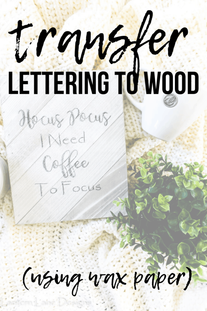 How to transfer lettering to wood