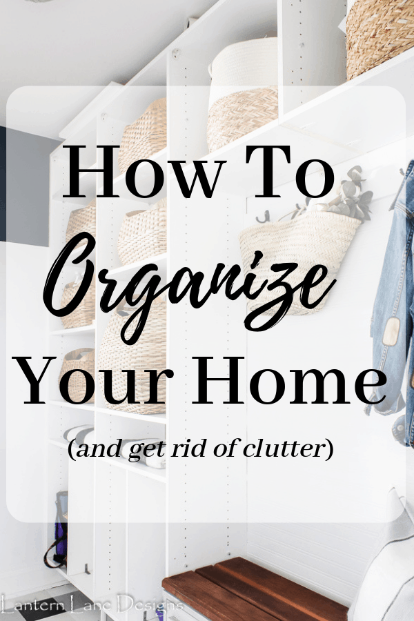 How to organize your home and get rid of clutter