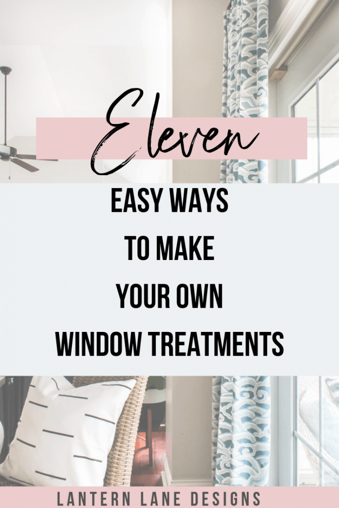 How to make your own window treatments