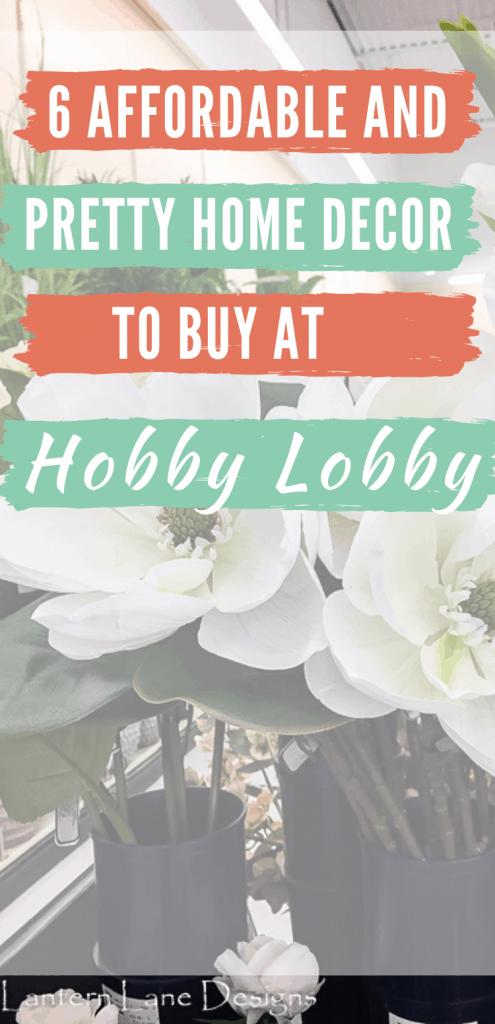 Home Decor at Hobby Lobby