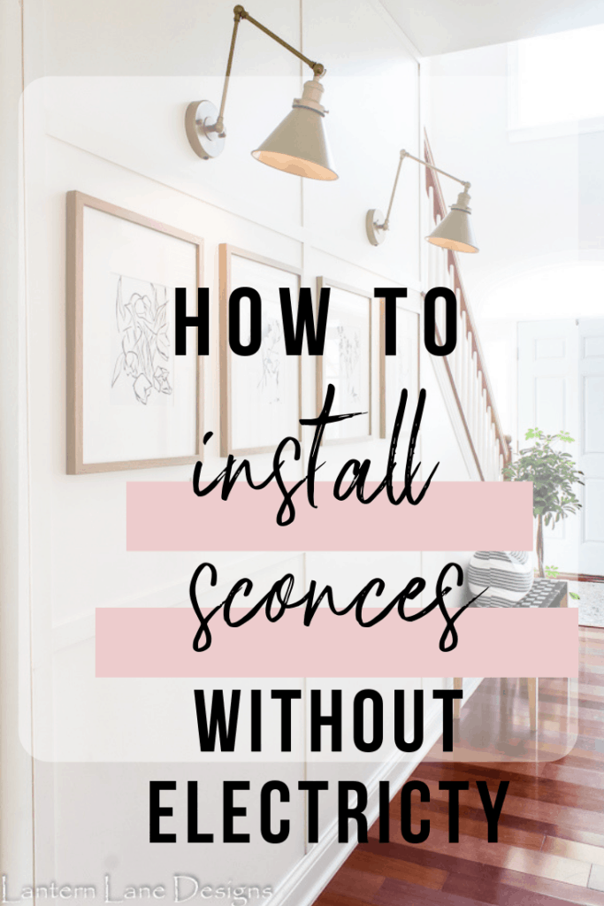 How to install sconces without electricity