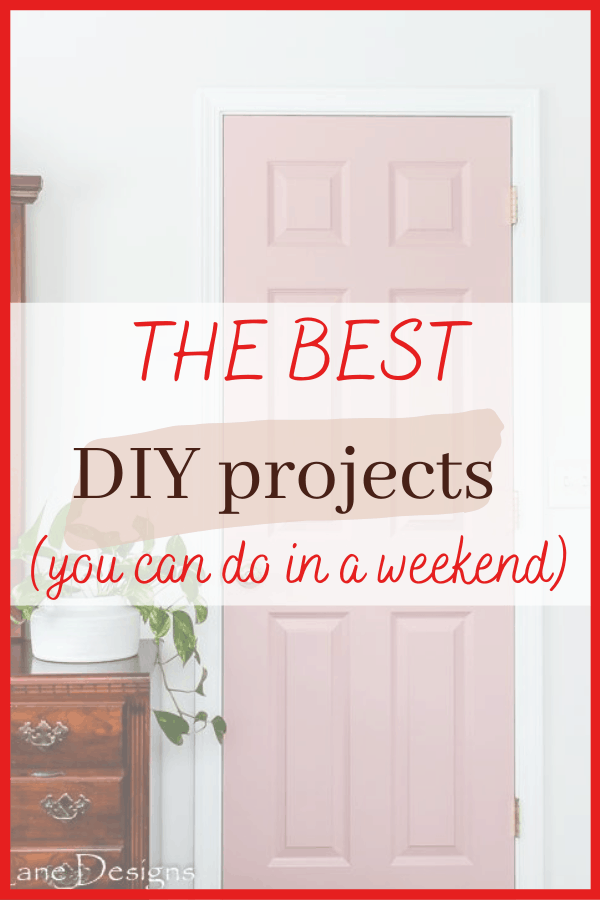 easy DIY projects you can do in a weekend