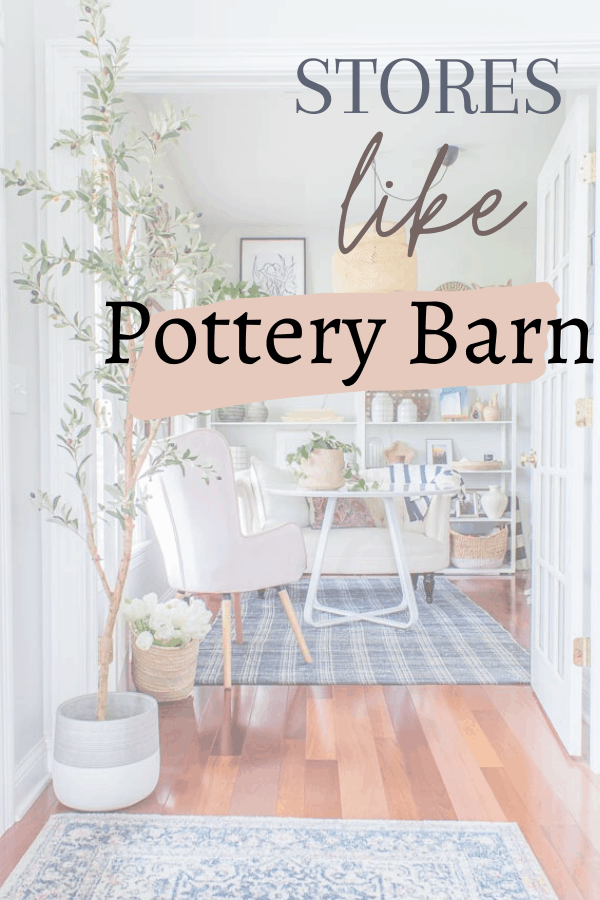 Stores Like Pottery Barn