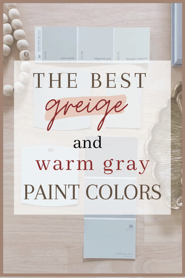 The best greige and warm gray paint colors